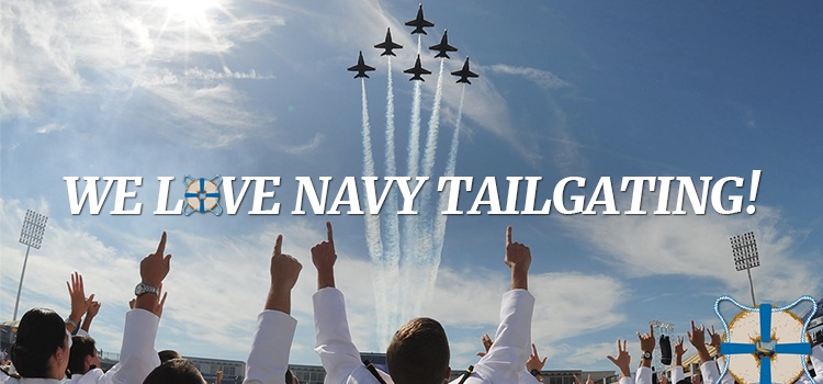 8 Reasons Why We Love Navy Tailgating!