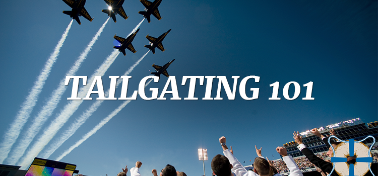 The 411 on Navy Football Tailgating